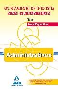 Portada de ADMINISTRATIVOS DEL AYUNTAMIENTO DE DONOSTIA-SAN SEBASTIAN. TEST DE LA PARTE ESPECIFICA