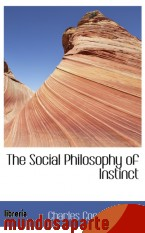 Portada de THE SOCIAL PHILOSOPHY OF INSTINCT