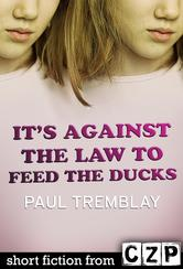 Portada de IT'S AGAINST THE LAW TO FEED THE DUCKS