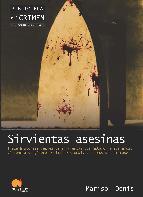 Portada de SIRVIENTAS ASESINAS