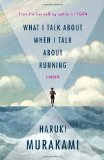 Portada de WHAT I TALK ABOUT WHEN I TALK ABOUT RUNNING