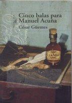 Portada de CINCO BALAS PARA MANUEL ACUÑA (EBOOK)