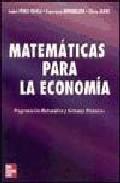 Portada de MATEMATICAS PARA LA ECONOMIA: PROGRAMACION MATEMATICA Y SISTEMAS DINAMICOS