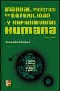 Portada de MANUAL PRACTICO DE ESTERILIDAD Y REPRODUCCION HUMANA: ASPECTOS CLINICOS