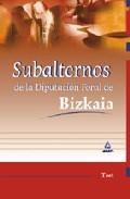 Portada de SUBALTERNOS DE LA DIPUTACION FORAL DE BIZKAIA: TEST
