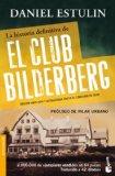 Portada de LA HISTORIA DEFINITIVA DEL CLUB BILDERBERG