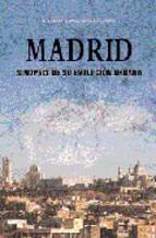 Portada de MADRID: SINOPSIS DE SU EVOLUCION URBANA