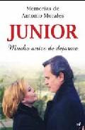 """Portada de MEMORIAS DE ANTONIO MORALES """"JUNIOR"""": MUCHO ANTES DE DEJARME"""
