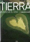 Portada de LA TIERRA VISTA DESDE EL CIELO: EL PLANETA EN EL AÑO 2000