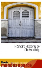 Portada de A SHORT HISTORY OF CHRISTIANITY