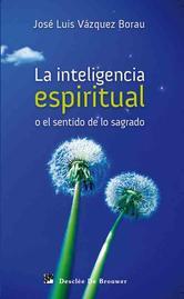 Portada de LA INTELIGENCIA ESPIRITUAL O EL SENTIDO DE LO SAGRADO - EBOOK