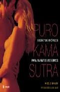 Portada de PURO KAMA SUTRA: SECRETOS EROTICOS PARA AMANTES