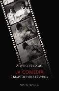 Portada de LA COMEDIA CINEMATOGRAFICA ESPAÑOLA