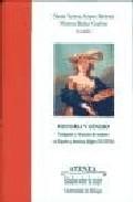 Portada de HISTORIA Y GENERO: IMAGENES Y VIVENCIAS DE MUJERES EN ESPAÑA Y AM ERICA