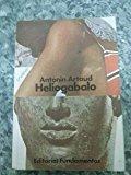 Portada de HELIOGÁBALO O EL ANARQUISTA CORONADO