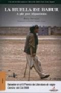 Portada de HUELLA DE BABUR: A PIE POR AFGANISTAN