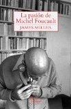 Portada de LA PASIÓN DE MICHEL FOUCAULT