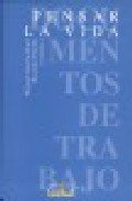 Portada de PENSAR LA VIDA: VI JORNADAS DE FILOSOFIA COMILLAS 25 A 27 DE ABRIL DE 2001