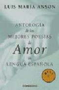 Portada de ANTOLOGIA DE LAS MEJORES POESIAS DE AMOR EN LENGUA ESPAÑOLA