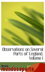 Portada de OBSERVATIONS ON SEVERAL PARTS OF ENGLAND, VOLUME I