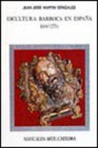 Portada de ESCULTURA BARROCA EN ESPAÑA: 1600-1770