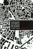 Portada de CARTOGRAFIA HISTORICA DE LA CIUDAD DE VALENCIA