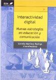 Portada de INTERACTIVIDAD DIGITAL: NUEVAS ESTRATEGIAS EN EDUCACION