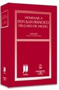 Portada de HOMENAJE A D. JUAN FRANCISCO DELGADO DE MIGUEL