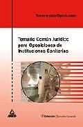 Portada de TEMARIO COMUN JURIDICO PARA OPOSICIONES DE INSTITUCIONES SANITARIAS