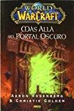 Portada de WORLD OF WARCRAFT: MAS ALLA DEL PORTAL OSCURO