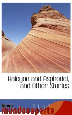 Portada de HALCYON AND ASPHODEL, AND OTHER STORIES