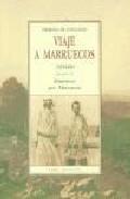Portada de VIAJE A MARRUECOS : PRECEDIDO DE ITINERARIOS POR MARRU ECOS