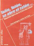 Portada de TALIN, TOLON, SE ABRE EL TELON: MAESTRAS/OS TEATRERAS/OS EN LA ESCUELA INFANTIL