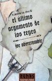Portada de EL ULTIMO ARGUMENTO DE LOS REYES: LA PRIMERA LEY. LIBRO III