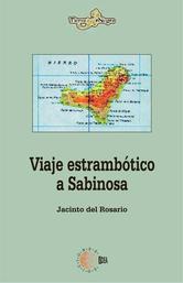 Portada de VIAJE ESTRAMBOTICO A SABINOSA