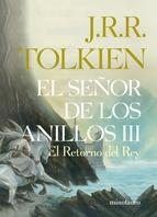 Portada de EL SEÑOR DE LOS ANILLOS, III. EL RETORNO DEL REY