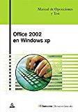 Portada de OFFICE 2002 EN WINDOWS XP: MANUAL DE OPOSICIONES Y TEST