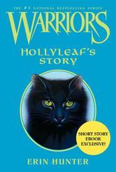 Portada de WARRIORS: HOLLYLEAF'S STORY