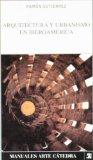 Portada de ARQUITECTURA Y URBANISMO EN IBEROAMERICA (3ª ED.)