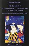 Portada de BUSHIDO. EL CÓDIGO ÉTICO DEL SAMURÁI Y EL ALMA DE JAPÓN