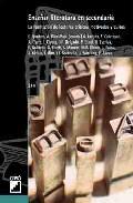 Portada de ENSEÑAR LITERATURA EN SECUNDARIA: LA FORMACION DE LECTORES CRITICOS, MOTIVADOS Y CULTOS