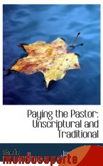 Portada de PAYING THE PASTOR: UNSCRIPTURAL AND TRADITIONAL