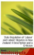 Portada de STATE REGULATION OF LABOUR AND LABOUR DISPUTES IN NEW ZEALAND: A DESCRIPTION AND A CRITICISM