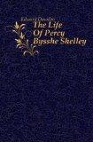 Portada de THE LIFE OF PERCY BYSSHE SHELLEY