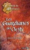 Portada de LOS GUARDIANES DEL OESTE