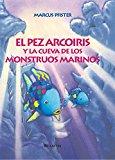 Portada de EL PEZ ARCOIRIS Y LA CUEVA DE LOS MONSTRUOS