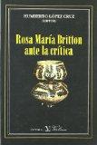 Portada de ROSA MARÍA BRITTON ANTE LA CRÍTICA