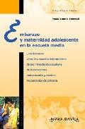 Portada de EMBARAZO Y MATERNIDAD ADOLESCENTE EN LA ESCUELA MEDIA
