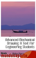 Portada de ADVANCED MECHANICAL DRAWING: A TEXT FOR ENGINEERING STUDENTS