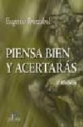 Portada de PIENSA BIEN Y ACERTARAS
